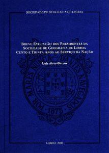 Breve Evocação dos Presidentes da Sociedade de Geografia de Lisboa